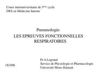 Pneumologie: LES EPREUVES FONCTIONNELLES RESPIRATOIRES