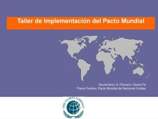 Noviembre | 8 | Rosario | Santa Fe Flavio Fuertes, Pacto Mundial de Naciones Unidas