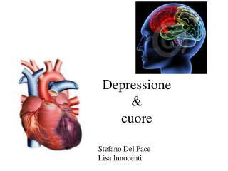 Depressione &  cuore