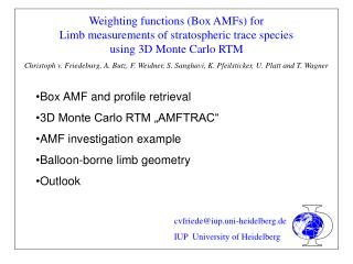 Weighting functions (Box AMFs) for   Limb measurements of stratospheric trace species