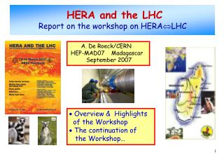 HERA and the LHC Report on the workshop on HERA LHC