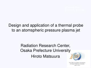 Design and application of a thermal probe to an atomspheric pressure plasma jet