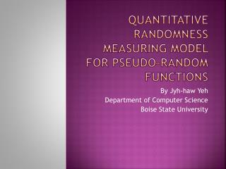 Quantitative Randomness Measuring Model for Pseudo-Random  F unctions