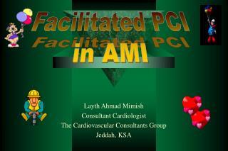 Layth Ahmad Mimish Consultant Cardiologist The Cardiovascular Consultants Group Jeddah, KSA