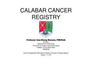 CALABAR CANCER  REGISTRY