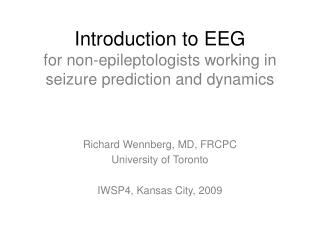 Introduction to EEG  for non-epileptologists working in seizure prediction and dynamics