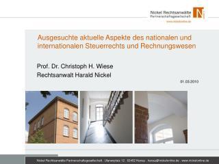 Ausgesuchte aktuelle Aspekte des nationalen und internationalen Steuerrechts und Rechnungswesen