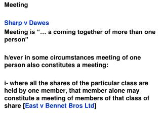 "Meeting  Sharp v Dawes Meeting is ""… a coming together of more than one person"""