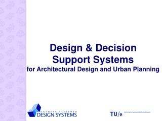 Design & Decision Support Systems for Architectural Design and Urban Planning