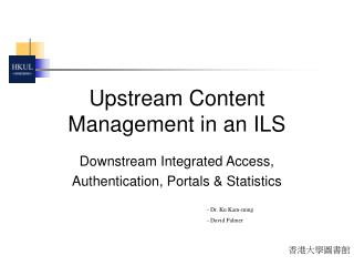 Upstream Content Management in an ILS