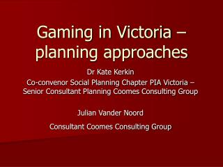 Gaming in Victoria – planning approaches