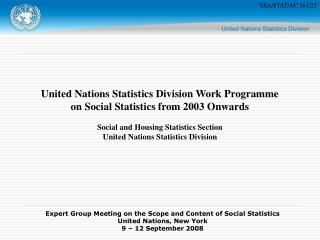 United Nations Statistics Division Work Programme on Social Statistics from 2003 Onwards