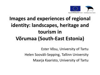 Ester Võsu , University of Tartu Helen Sooväli-Sepping, Tallinn University