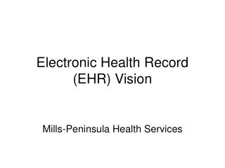 Electronic Health Record (EHR) Vision