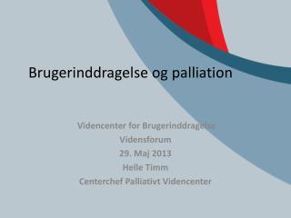 Brugerinddragelse og palliation