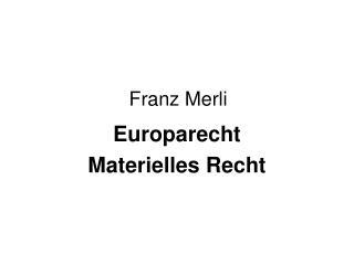 Franz Merli