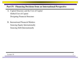 Part IV:  Financing Decisions from an International Perspective