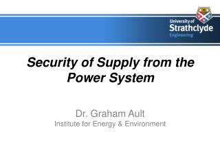 Security of Supply from the Power System