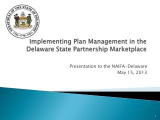 Implementing Plan Management in the Delaware State Partnership Marketplace