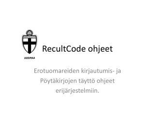RecultCode ohjeet