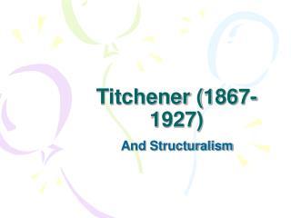 Titchener 1867-1927