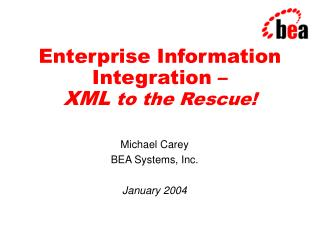 Enterprise Information Integration – XML  to the Rescue!