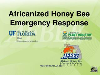 Africanized Honey Bee Emergency Response