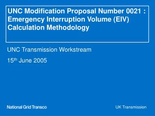 UNC Transmission Workstream 15 th  June 2005
