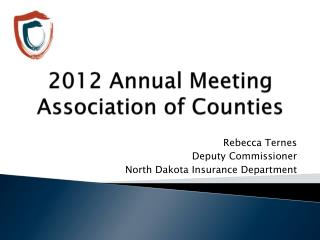 2012 Annual Meeting Association of Counties
