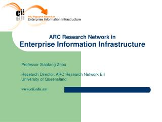 ARC Research Network in Enterprise Information Infrastructure