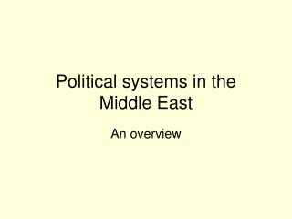 Political systems in the  Middle East