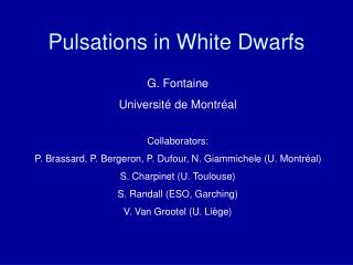 Pulsations in White Dwarfs