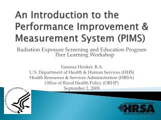 An Introduction to the Performance Improvement & Measurement System (PIMS)