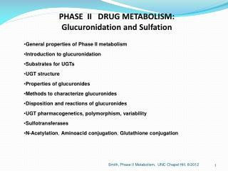 PHASE  II   DRUG METABOLISM:   Glucuronidation  and  Sulfation