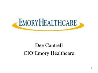 Dee Cantrell CIO Emory Healthcare
