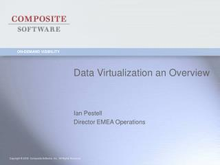 Data Virtualization an Overview