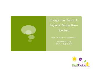 Energy from Waste: A Regional Perspective – Scotland
