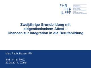 Marc Rauh, Dozent IFM IFM 11-131 MGZ 22.08.2014 ,  Zürich