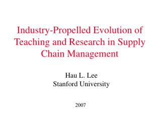 Industry-Propelled Evolution of Teaching and Research in Supply Chain Management