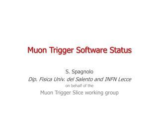 Muon Trigger Software Status