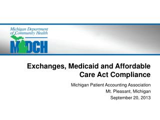 Exchanges, Medicaid and Affordable Care Act Compliance