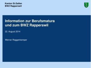 Information zur Berufsmatura  und zum BWZ Rapperswil