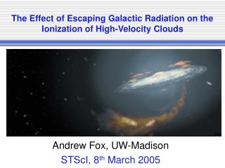 The Effect of Escaping Galactic Radiation on the Ionization of High-Velocity Clouds