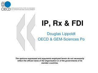 IP, Rx & FDI