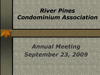 Annual Meeting September 23, 2009