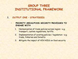 GROUP THREE  INSTITUTIONAL FRAMEWORK
