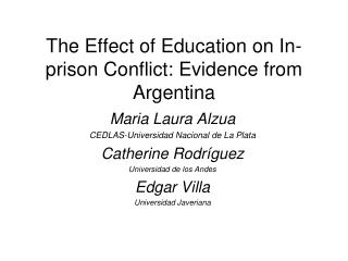 The Effect of Education on In-prison Conflict: Evidence from Argentina