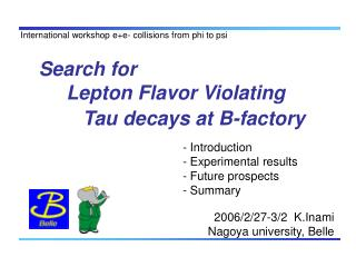 Search for      Lepton Flavor Violating          Tau decays at B-factory