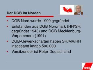 Der DGB im Norden