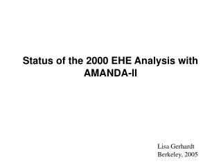 Status of the 2000 EHE Analysis with AMANDA-II